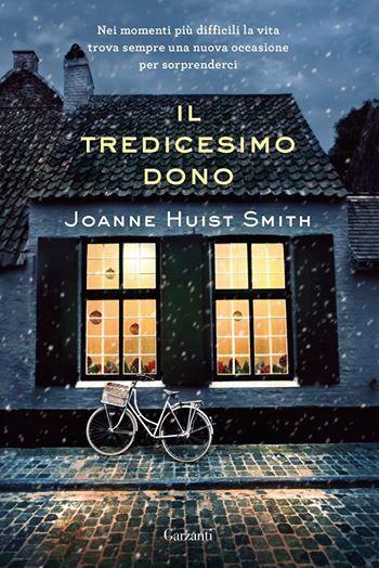 Il tredicesimo dono - Joanne Huist Smith - 13 recensioni su Anobii
