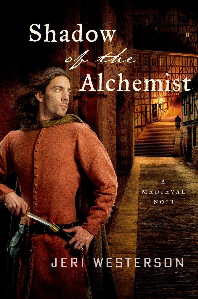 Jeri Westerson's SHADOW OF THE ALCHEMIST (A Medieval Noir: Volume 6)