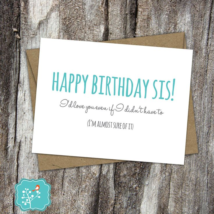 17 Best Ideas About Sister Birthday Funny On Pinterest