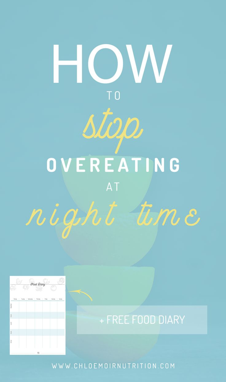 How to Stop Overeating at Night Time   Nutrition Tips | Health Tips | Advice | Diet Tips | Fitness Tips | Weight Loss Tips | Natural | How to Lose Weight | Easy Weight Loss | Easy Health | Lose Fat