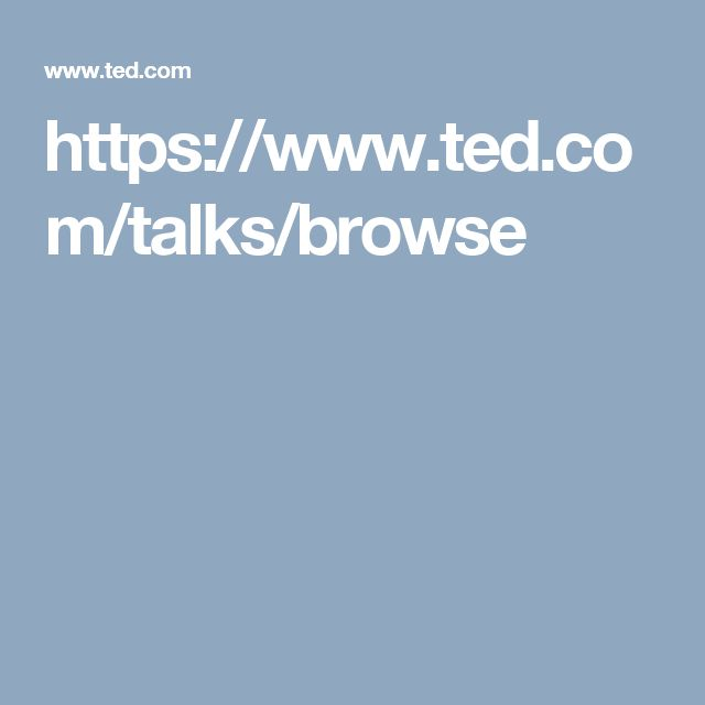 https://www.ted.com/talks/browse
