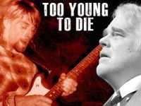"""Despite their success and early fame, the lives of noted celebrities like Heath Ledger, Kurt Cobain and Philip Seymour Hoffman ended in tragedy. In this riveting series, explore how the gap between actual life and public reporting helped to create these contemporary legends. """"Too Young to Die"""" portrays the individuals behind their myth."""