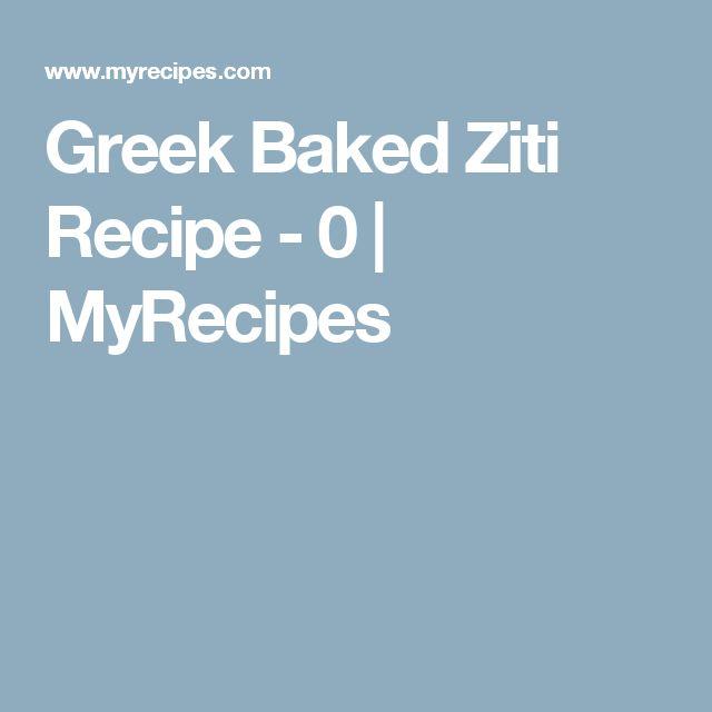 Greek Baked Ziti Recipe - 0 | MyRecipes