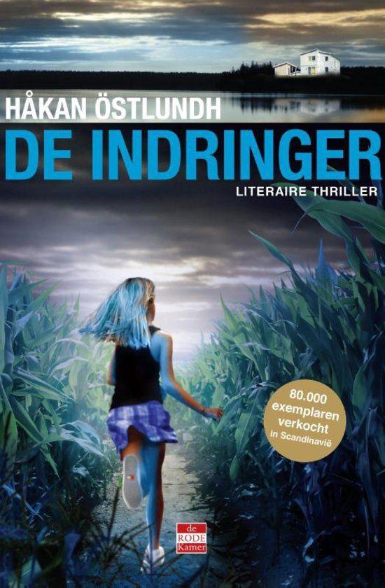 De indringer - Hakan Ostlundh - May 2016