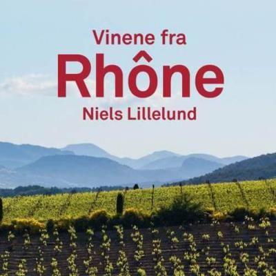 Vinene fra Rhône, Niels Lillelund