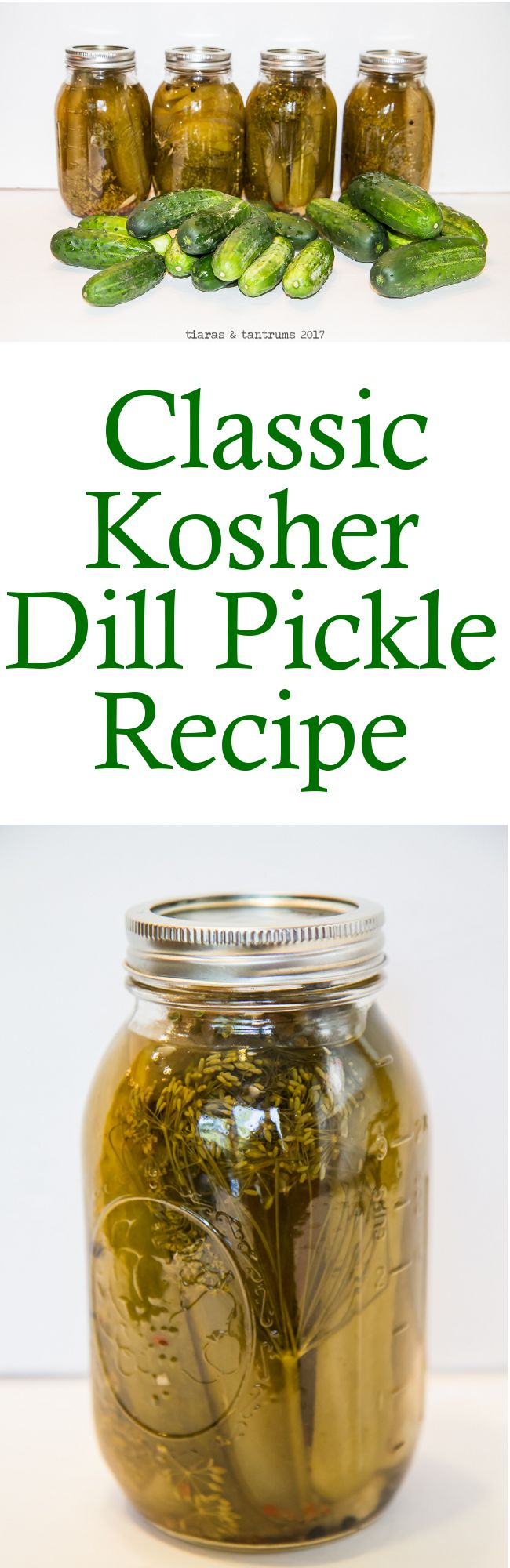 Classic Kosher Dill Pickle Recipe #DillPickles #Canning #recipe| https://www.tiarastantrums.com/blog/the-ultimate-classic-kosher-dill-pickle-recipe.html