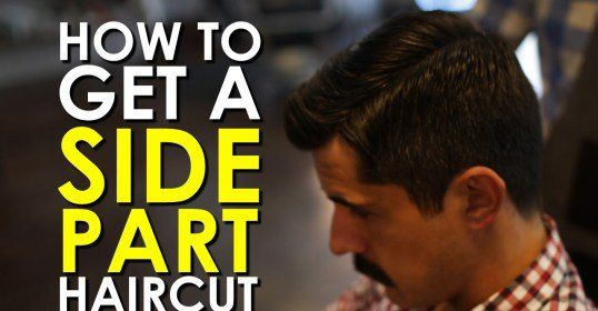 How to Get a Side Part #Haircut