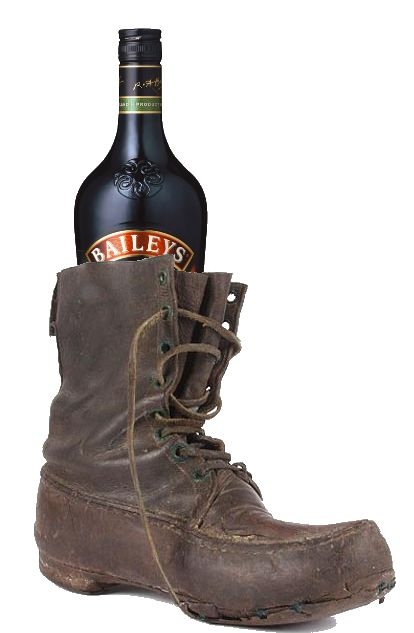 Baileys in a shoe. If you don't get it, watch Old Gregg. If you still don't get it- well....im sorry