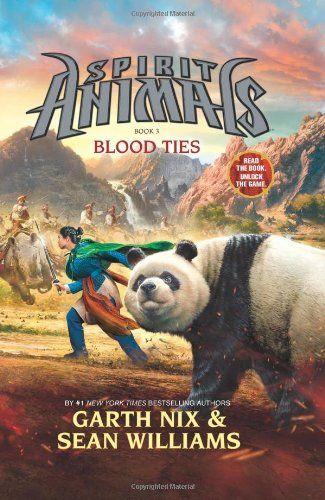 Spirit Animals: Book 3: Blood Ties by Garth Nix