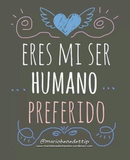 Mario Benedetti 3 Inspirar I Love Quotes Love Y Frases