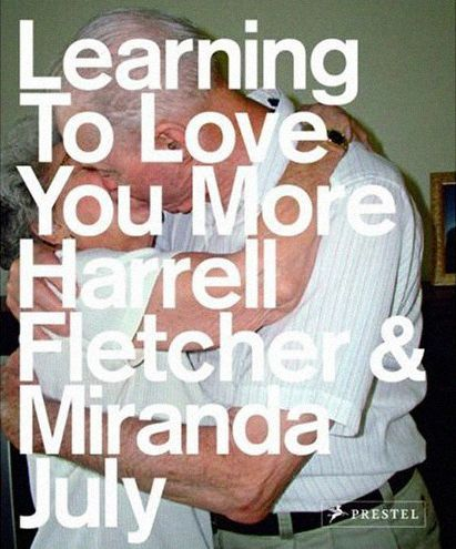 """Learning To Love You More"" by Harrell Fletcher & Miranda July."