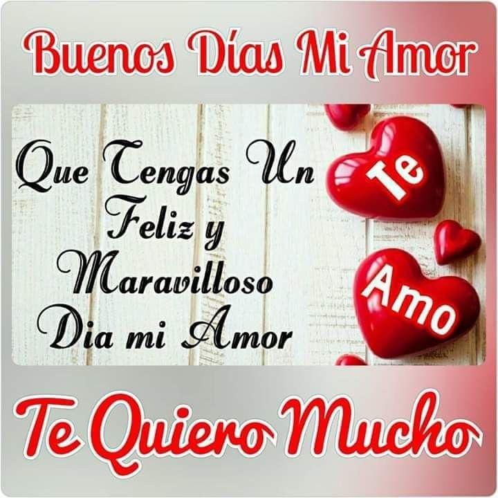 Poemas De Buenos Dias Mi Amor Te Amo Pin De Dorcas Avila Hernandez En Buenos Dias Mi Amor Frases