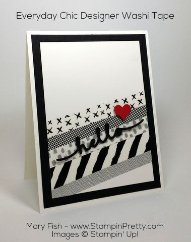 Stampin Up Everyday Chic Washi Tape Hello Card By Mary Fish Pinterest