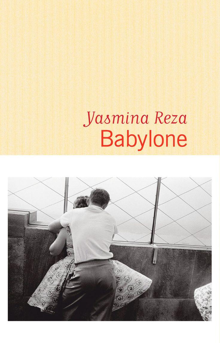 « Babylone », de Yasmina Reza