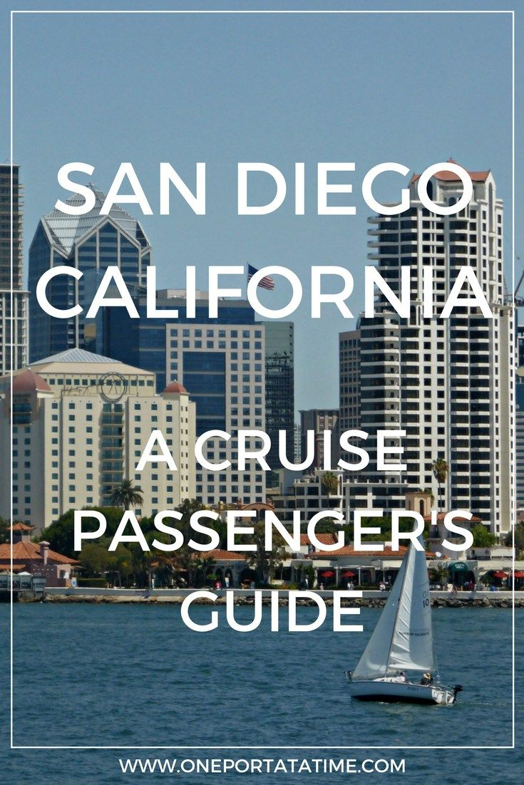 """Cruising from San Diego, California? Check out our port guide about how to make the most of your pre or post-cruise stay. The guide includes attractions, tours/excursions, cruise parking, transportation options, and hotels with """"stay and cruise"""" parking packages.  #cruise #cruiseport #sandiego #california#unitedstates  #cruiseportguide"""