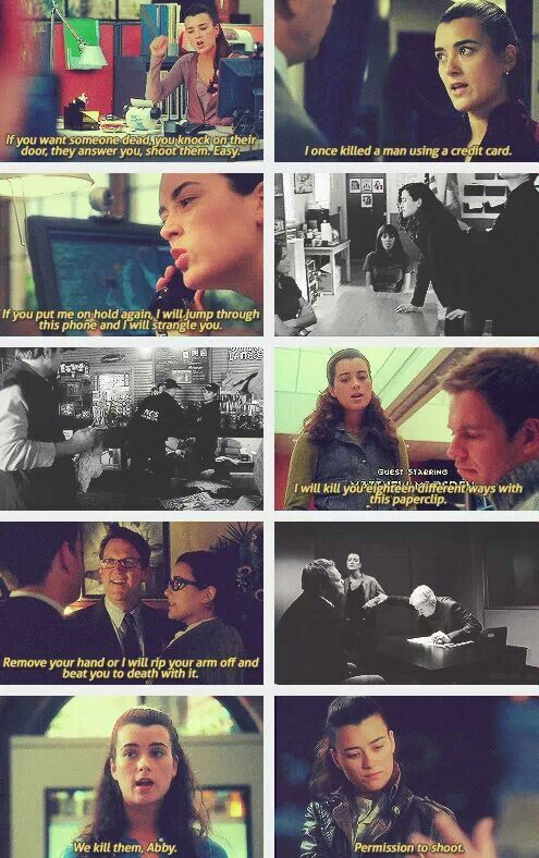 "Ziva-isms. ""If you want someone dead, you knock on there door. They answer, You shoot them, Easy"""
