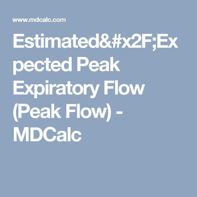 Estimated/Expected Peak Expiratory Flow (Peak Flow) - MDCalc