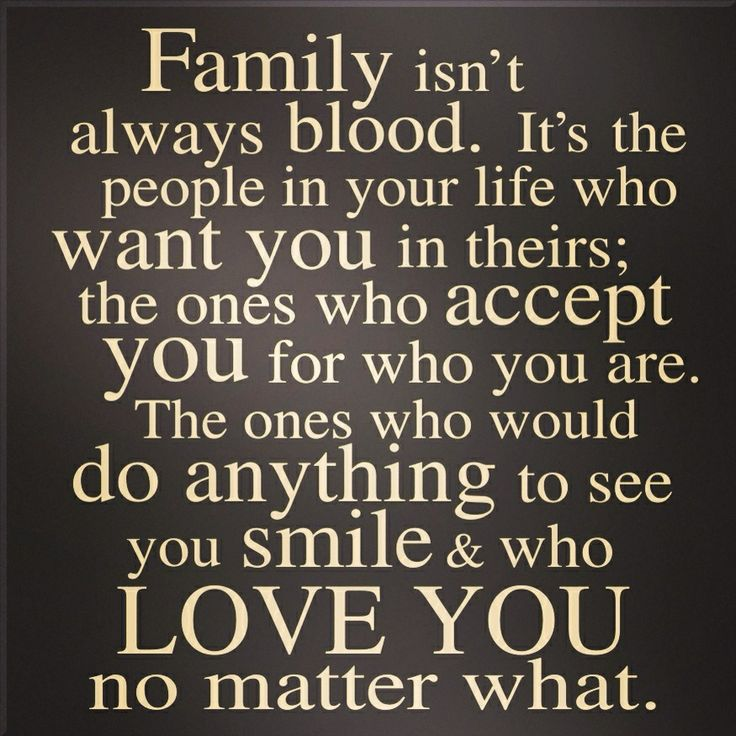 Family isnt always blood! Random Pinterest Blood