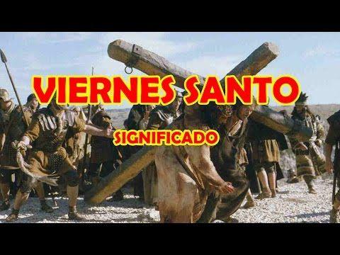 La Semana Santa, Que se Celebra el Viernes Santo 2016 - YouTube