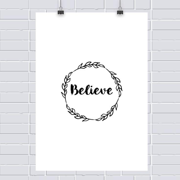 Pôster grátis: Believe!