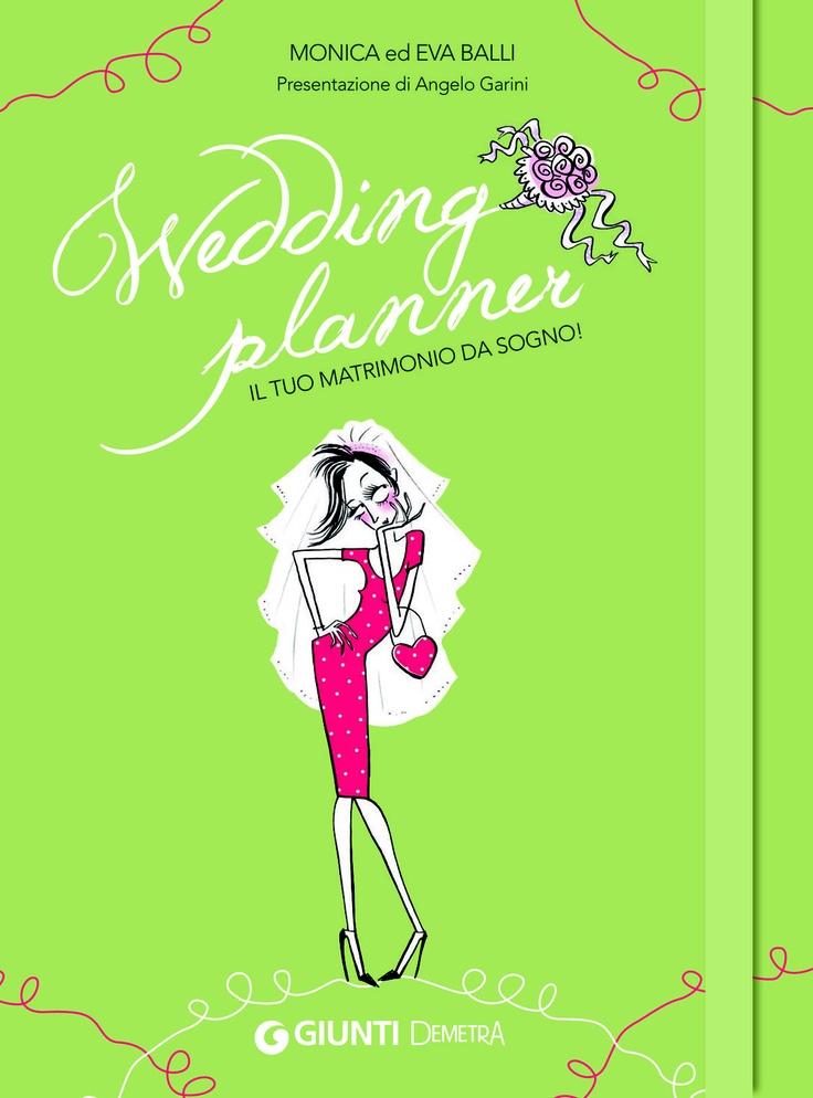 In libreria: Wedding planner, il tuo matrimonio da sogno!