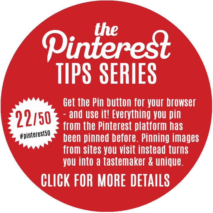 Day 22/Pin 22 - A Pin button in your browser allows you to carry Pinterest everywhere with you to collect unique and new content that has yet to be pinned before.