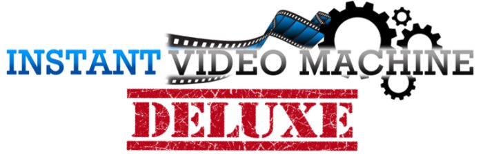 Instant Video Machine Deluxe Review