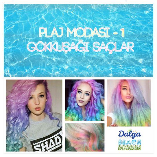 #plajmodası: Rengarenk gökkuşağı saçlar bu yazın plaj modası olmaya aday!  #dalgabeach #bodrum #summer #beachfashion #rainbowhair #style