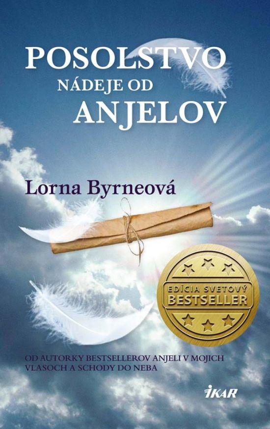 Kniha: Posolstvo nádeje od anjelov (Lorna Byrneová) | bux.sk