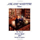 Arcane Whispers: The Best Of Sorcerous Signals 2007 (Paperback)By Carol Hightshoe
