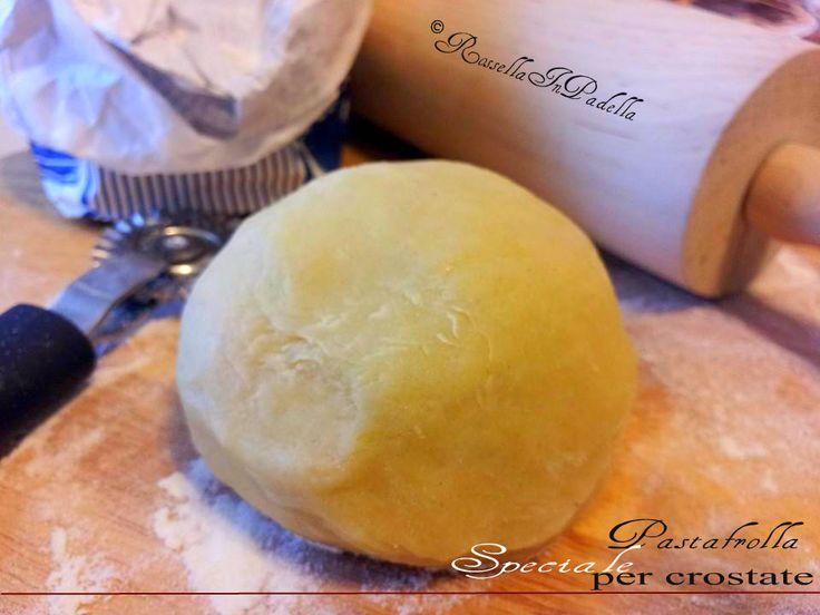 Pasta frolla speciale per crostate, ricetta base. Una frolla che rimane morbida al morso, davvero speciale. Ideale per crostate e frolle morbide alle creme