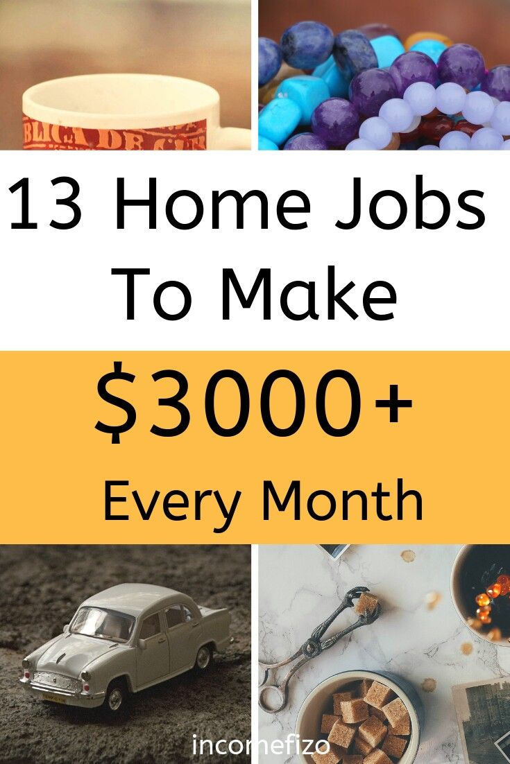 Make Money With These Home Jobs