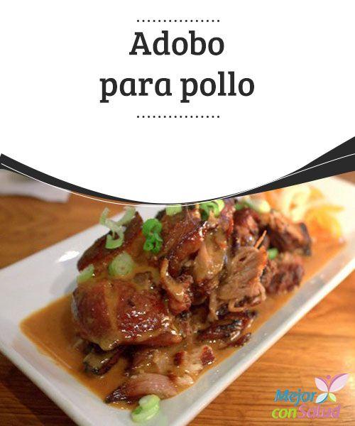 Adobo para pollo   Una serie de #recetas de adobo para pollo que sirven para dar un gusto diferente a cada platillo y #estrenar recetas todos los días de la #semana.