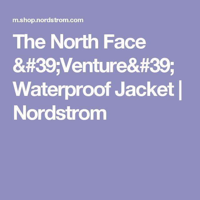The North Face 'Venture' Waterproof Jacket | Nordstrom