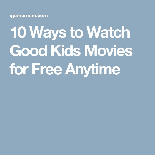 10 Ways to Watch Good Kids Movies for Free Anytime