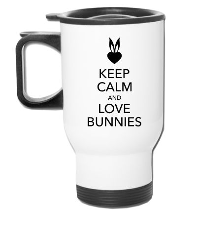 keep calm and love bunnies - Travel Mug