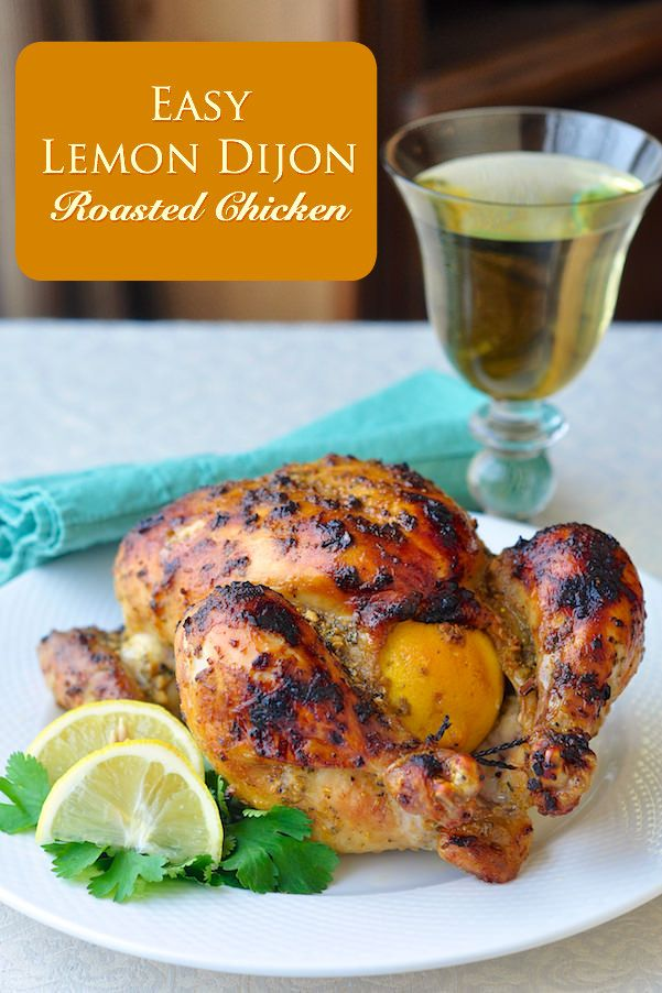 Easy Lemon Dijon Roasted Chicken - Here's a super easy and super flavourful way to liven up that Sunday roast chicken dinner using simple ingredients and a no fuss method.