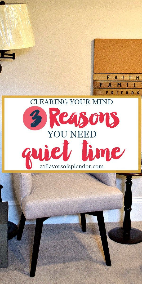 We often need to tidy our minds of clutter as much, if not more, than our homes. There are three very important reasons why we all need quiet time. Click.. #devotions #growth #quiettime #christian