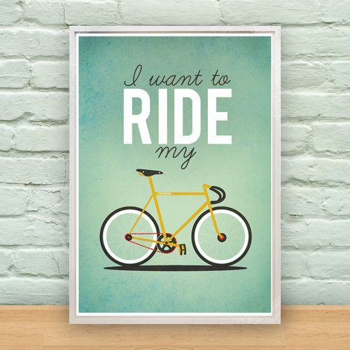 ALWAYS: I Want To Ride My Bicycle A2 Poster by MilliJane on Etsy