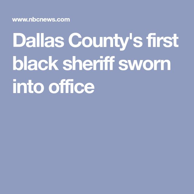 Dallas County's first black sheriff sworn into office