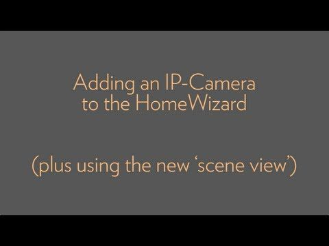 Add an IP-cam to the HomeWizard // Voeg een IP-camera toe aan de HomeWizard - YouTube