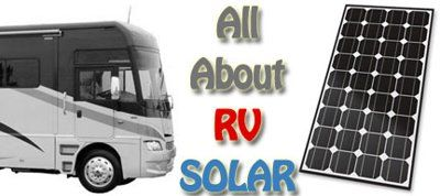 Introduction to RV Solar Panel Kits and Systems --There is a growing interest in RV solar technology and what it means to you as a RV'er. This RV solar guide was designed to help people better understand. --Posted 30 MAY, 2013