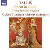 Tallis: Spem in alium; Missa Salve intemerata [CD], 10811443