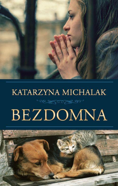 Bezdomna - K. Michalak