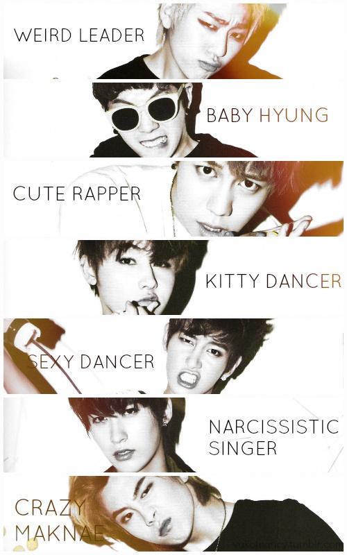 Crazy Block B love them <3 <3 <3.   I like da leader