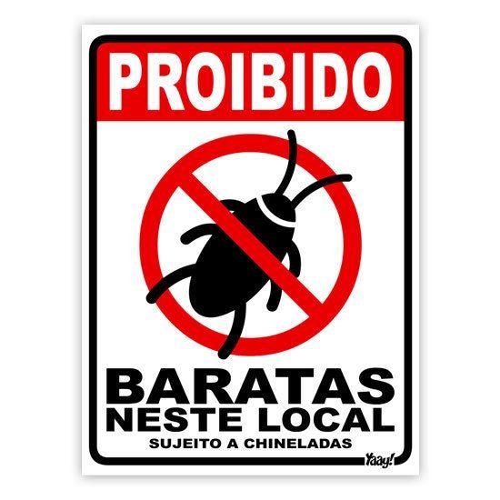 Placa - Proibido Baratas neste Local