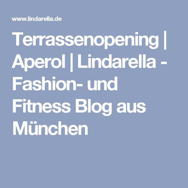 Terrassenopening | Aperol | Lindarella - Fashion- und Fitness Blog aus München