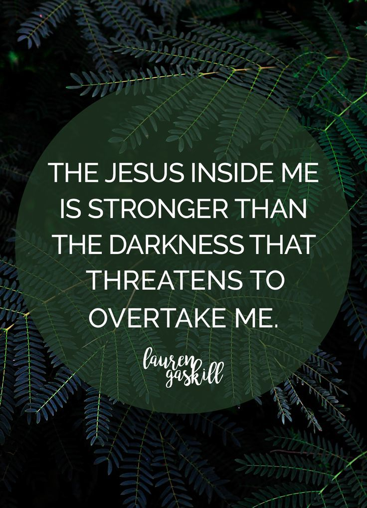 "We're Children of the Light, and We're Not Looking Back | ""The Jesus inside me is stronger than the darkness that threatens to overtake me."" Read more on the blog."