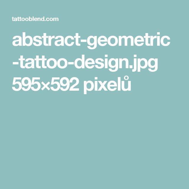 abstract-geometric-tattoo-design.jpg 595×592 pixelů
