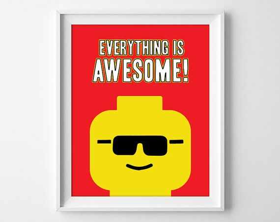 Everything Is Awesome Lego Print Lego Quote Boys Lego Art